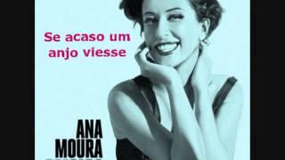 ANA MOURA - SE ACASO UM ANJO VIESSE (new album 'Desfado')