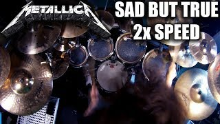 "Metallica ""Sad But True"" 2x speed drum cover"