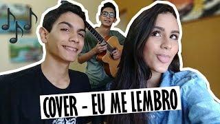 EU ME LEMBRO | Cover Ana Moreli ft. Guilherme e Gabriel