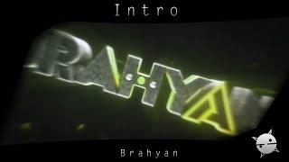 #135 Intro ~ @BrahyanGamer ...
