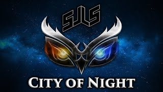 sJLs - City of Night [Wings of Fire]