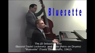 Bluessette - JD Sebastian Jazz Trio
