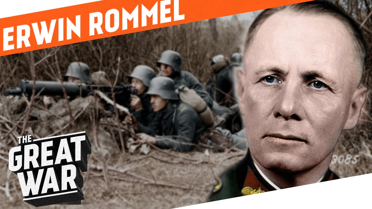 Erwin Rommel - Infantry Attacks During World War 1 - Who did what in WW1?
