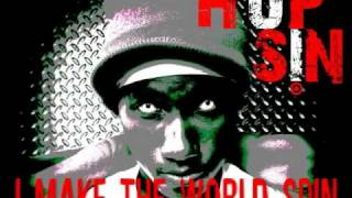 Hopsin - I Make The World Spin