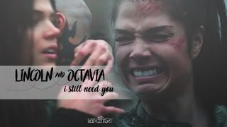 ❖ Lincoln & Octavia | I still need you {+4x06}