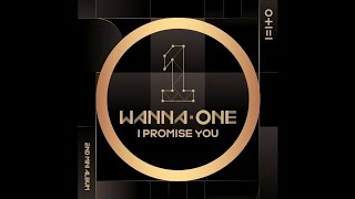 Wanna One (워너원) - WE ARE [0+1=1 (I PROMISE YOU)]