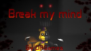 SFM| The nightmare |By DAGames - Break My Mind