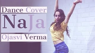 Dance Cover by Ojasvi Verma on NaJa  | Pav Dharia | Punjabi Songs White Hill Music