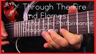 Through The Fire And Flames Guitar Solo Performance - Dragonforce