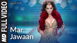 Mar Jawaan [Full Song] Fashion