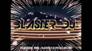 ENCANTADORA    YANDEL   BLASTERDJ FTEL PIYU & EL JOTA   2016