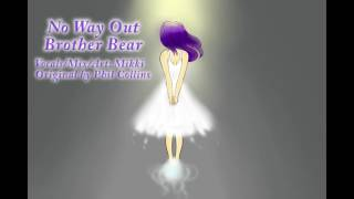 {Mikki} No Way Out - Brother Bear [COVER]