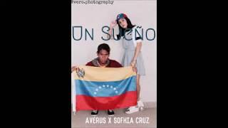 Averus MC x Sofhia Cruz- UN SUEÑO (Vero`s Production)