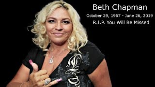 🙏🙏 Remembrance Video of Beth Chapman R.I.P. You Will Be So Missed 🙏🙏