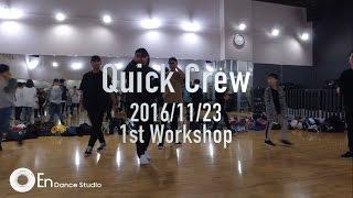 Quick Crew Workshop @En Dance Studio Ashikaga