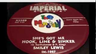 SMILEY LEWIS   SHE'S GOT ME HOOK, LINE & SINKER
