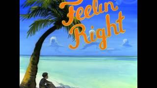 The Politix: Feelin' Right