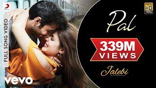 Pal - Full Song   Arijit Singh   Shreya Ghoshal   Rhea & Varun Javed - Mohsin width=