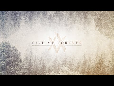 Give Me Forever