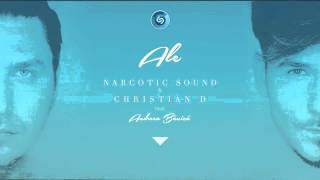 Narcotic Sound and Christian D feat. Andreea Banica - ALE (Extended Club Mix)