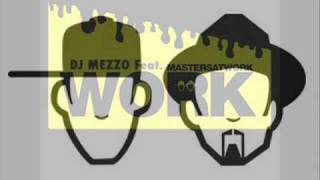 Masters At Work - Work ( Dj MeZzo M.A.W Remix)