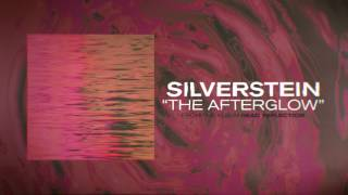 Silverstein - The Afterglow