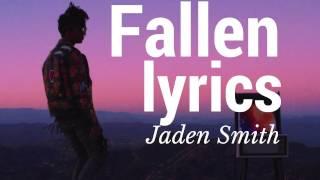 Jaden Smith - Fallen Lyrics