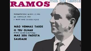 CARLOS RAMOS NÃO VENHAS TARDE