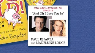 Raúl Esparza and Madeleine Lodge - And Oh I Love You So [listening video]