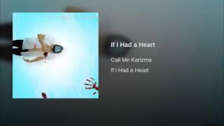 If I Had a Heart