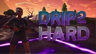 """Drip Too Hard"" - Fortnite Montage (Lil Baby & Gunna)"