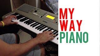 My Way - Frank Sinatra (Piano Cover)