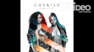 Cherish - One Time (New Song) (2017)
