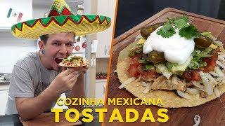Tostadas - Cozinha Mexicana - OCSQN! #137