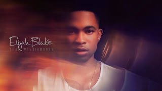 Elijah Blake - Shadows & Diamonds - The Journey Ep. 6