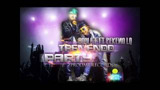 TREMENDO PARTY DOBLE F & PEKEÑO LQ (PROD.MT RECORDS) HIGH QUALITY MUSIC