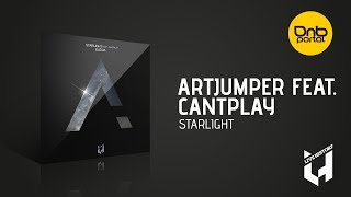 ArtJumper feat. Cantplay - Starlight [Live History Records]