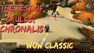 The Test Of Skulls Chronalis Quest World Of Warcraft