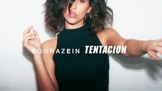 Agorazein - Tentación (Video Oficial)