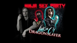 Ninja Sex Party - Dragon Slayer cover