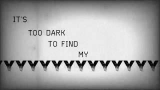 Downplay-Dark on Me Lyric Video