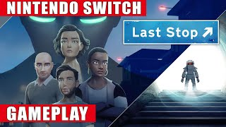 Last Stop Switch footage