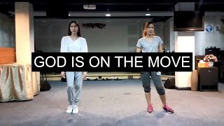 [FOCIM] God Is On The Move | Dance Video