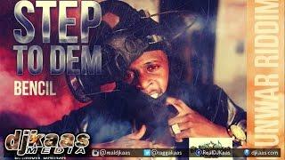 Bencil - Step To Dem {Ryme Minista Diss} ▶Gun War Riddim ▶Dancehall ▶Reggae 2015