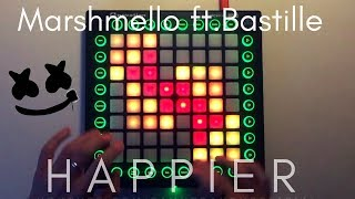 Marshmello ft. Bastille - Happier // Launchpad Pro Cover
