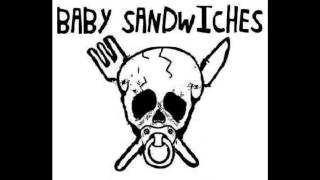 The Baby Sandwiches - Live For The Moment / The Stimulator