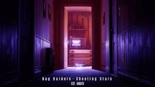 Bag Raiders - Shooting Stars (Original HQ)