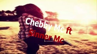 Sinner ft Chebby Mc -Inger cu suflet murdar