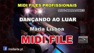 ♬ Midi file  - DANÇANDO AO LUAR - Maria Lisboa