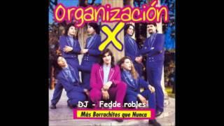 MOZO - Dj Fedde Robles - ORGANIZACION X